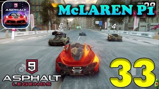 ASPHALT 9: LEGENDS - McLAREN P1 - ANDROID / iOS GAMEPLAY - #33