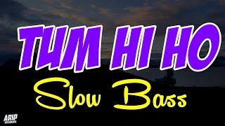 DJ TUM HI HO SLOW BASS REMIX INDIA TIK TOK TERBARU 2020...