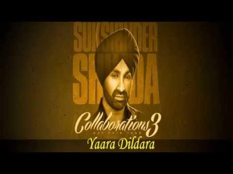 Yaara Dildara ft Shazia Manzoor  Sukshinder Shinda