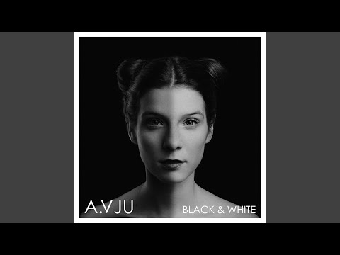 A.VJU - Black & White