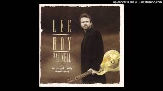 Lee Roy Parnell - We All Get Lucky Sometimes