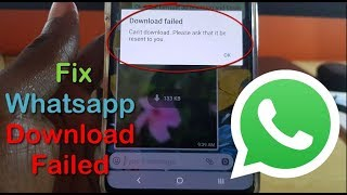Download Failed The Download was Unable to Complete Whatsapp Fix-5 Solutions