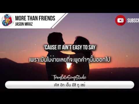 แปลเพลง More Than Friends - Jason Mraz ft. Meghan Trainor