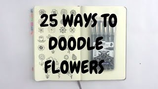 Doodle With Me : 25 Ways To Doodle Flowers   Idle Doodle