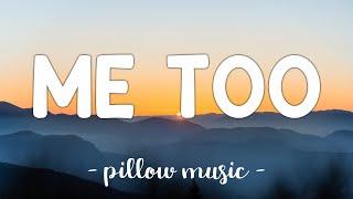 Me Too - Meghan Trainor (Lyrics) 🎵