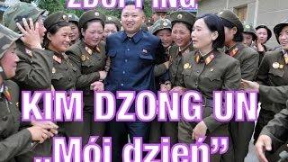 "Kim Dzong ""Mój dzień"" - ZDUPPING"