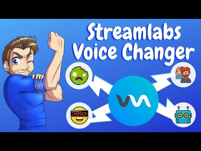 Voice Changer for Streamlabs OBS - Download FREE