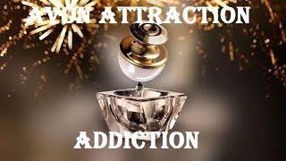 Avon Attraction Addicted