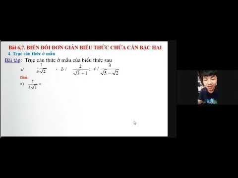 §6. Biến đổi đơn giản biểu thức chứa căn thức bậc hai (phần 2)