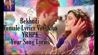 Bekhidi||Female Lyrics Vershion||Yeh Rishtey Hain   - YouTube