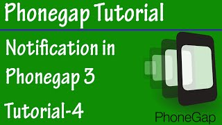 Free Phonegap Tutorial for Android & iOS for Beginners Tutorial 4 - Use Notification in Phonegap