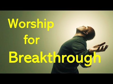 Hour of Worship and Prayer Nonstop Praise and worship songs 2018