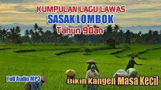 Gambar cover Kumpulan Lagu Lawas Sasak Lombok Tahun 90an Bikin Kangen Masa Lalu