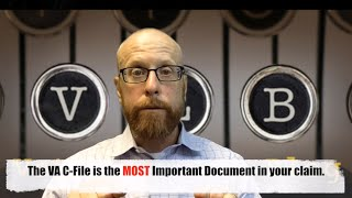 What is the VA C-File....and HOW do you get YOURS?