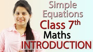 """""""Simple Equations"""" Chapter 4 - Introduction - NCERT Class 7th Maths Solutions"""