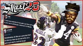 NFL Street 20 - Antonio Brown & Eric Weddle Settle Their Beef On The Street!