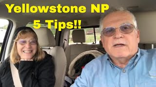 Yellowstone National Park - 5 Tips!!
