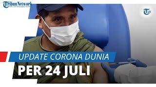 Update Corona Dunia per 24 Juli 2021: Total 193,8 Juta Terinfeksi Covid-19, 82 Ribu Bergejala Berat