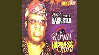 The Royal Highness Ojora