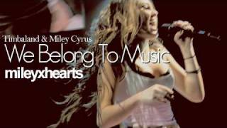 Miley Cyrus - We Belong To Music HIGHEST QUALITY (NEW SONG!)