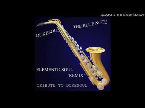 001 Dukesoul+-+The+Blue+Note+(Original+Mix)