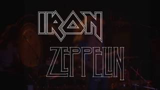 """Led Zeppelin and Iron Maiden - """"Whole Lotta Trooper"""""""