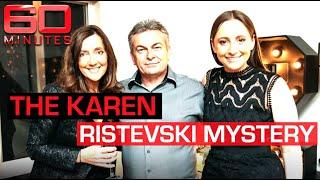 EXPLAINER: Inside the gripping Karen Ristevski mystery | 60 Minutes Australia