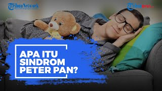 Apa Itu Sindrom Peter Pan yang Membuat Diri Kita Terlihat Kekanak-kanakan?