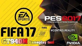 Test Nvidia GT 940M 4GB [Acer Aspire E5-573G] - FIFA 2017 VS PES 2017