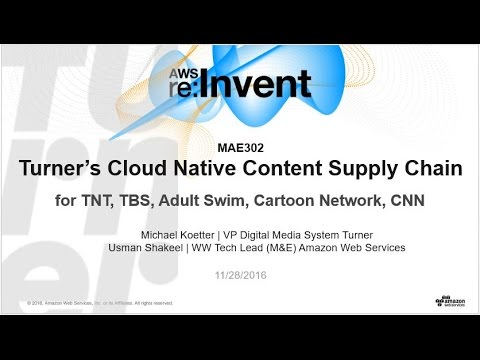 Turner's Cloud Native Content Supply Chain