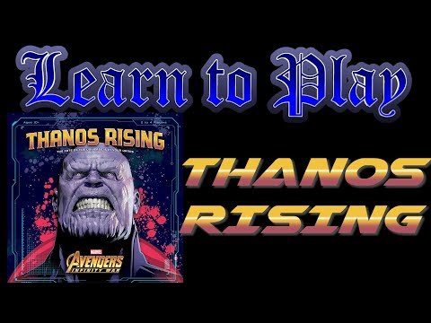 Learn to Play: Thanos Rising