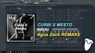 Curbi x Mesto - BRUH (FL Studio Remake + FLP)