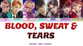 BTS - Blood Sweat & Tears Lyrics Español- Rom -English