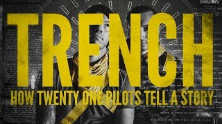 Trench: How Twenty-One Pilots Tell a Story