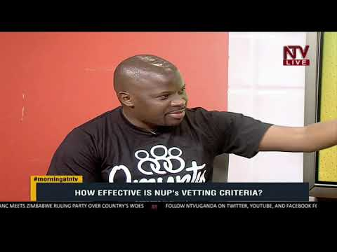How effective is NUP's vetting criteria? | MORNING AT NTV