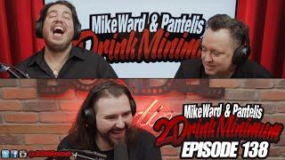 2 Drink Minimum - Episode 138