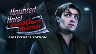 Haunted Hotel: The Axiom Butcher Collector's Edition video