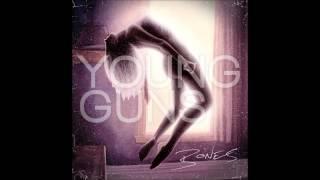 Young Guns - Broadfields + Lyrics
