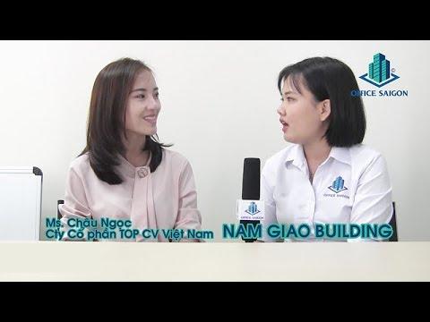 Review công ty CP TOPCV VN thuê văn phòng tại Nam Giao building