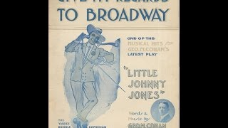 Give My Regards To Broadway (1904)