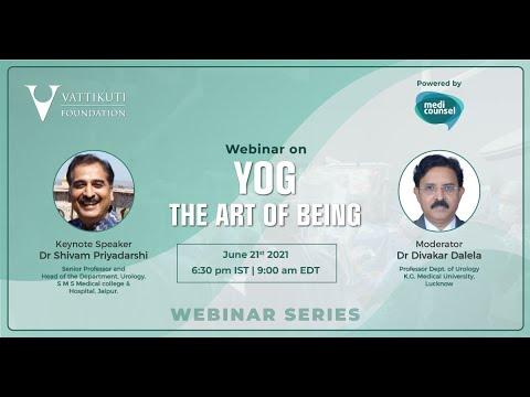 VF Webinar Series: Yog- The Art of Being