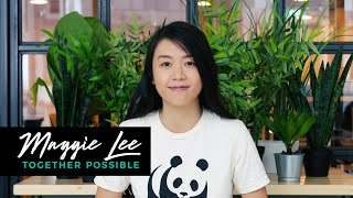 Green Me If You Can: Maggie Lee - WWF Together Possible