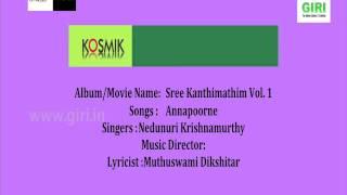 03. Annapoorne - Sree Kanthimathim Vol. 1 By Nedunuri Krishnamurthy
