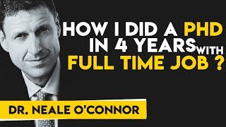 How I Did A PhD In 4 Years While Having A Full Time Job - Personal Mastery 9