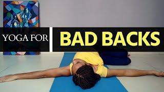 YOGA FOR BAD BACKS - Ease Lower Back Pain