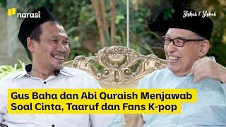"""Lebih Dekat dengan Gus Baha (Part 2)  Gus Baha dan Abi Quraish Shihab menjawab banyak hal yang sedang ramai di media sosial. Mulai dari persoalan cinta, taaruf hingga K-Pop.   """"Bolehkah kita menyelawati seseorang supaya bisa berjodoh?"""" Tanya salah seorang netizen. Tak hanya seputar percintaan, mufasir atau ahli tafsir ini juga menjawab pertanyaan tentang Al-Qur'an.   """"Bagaimana jika sampai mati saya tidak tahu arti keseluruhan isi Al-Qur'an apalagi tafsirnya. Apakah saya berdosa? Hanya dibaca sampai katam berkali-kali, membaca terjemahannya juga jarang-jarang.""""  Bagaimana Abi Quraish dan Gus Baha menjawab pertanyaan-pertanyaan tersebut?  #ShihabShihab #GusBaha #nawaitusahaja  (Narasi)  Tonton juga Shihab & Shihab eps. [Lebih Dekat dengan Gus Baha] dan episode lainnya di https://www.narasi.tv atau klik link di bawah. Part 1 - https://bit.ly/3jWzBkM Part 2 - https://bit.ly/2D1XO8M Part 3 - https://bit.ly/3fhSYkO  Jangan lupa subscribe, tinggalkan komentar dan share.  Tonton konten lainnya juga di YouTube Channel: - Narasi http://bit.ly/SubscribeYouTubeNarasi - Narasi Newsroom http://bit.ly/SubscribeNarasiNewsroom - Narasi Entertainment http://bit.ly/SubscribeYTNarasiEntertainment - Narasi Stories http://bit.ly/SubscribeNarasiStories - Narasi Talks http://bit.ly/SubscribeNarasiTalks - Narasi Sports http://bit.ly/SubscribeNarasiSports  Jangan lupa subscribe yaa..  Follow: https://www.instagram.com/najwashihab https://twitter.com/NajwaShihab https://www.facebook.com/najwashihabofficial"""