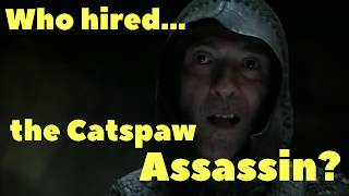 Who hired the catspaw assassin to kill Bran?