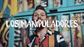 Los Manipuladores - Daniel Habif