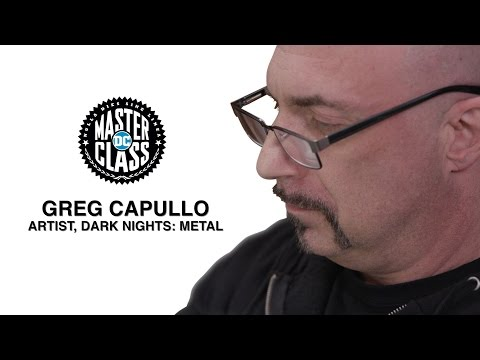 DC MASTER CLASS: Dark Nights: Metal w/ Greg Capullo