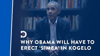 Why Obama will have to erect  'simba' in Kogelo